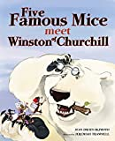 img - for Five Famous Mice Meet Winston of Churchill book / textbook / text book