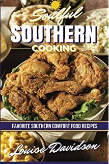 The healthy soul food cookbook how to cut the fat but keep the soulful southern cooking favorite southern comfort food recipes forumfinder Choice Image