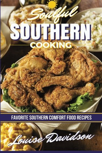 soulful-southern-cooking-favorite-southern-comfort-food-recipes