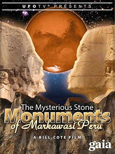 The Mysterious Stone Monuments of Markawasi Peru ()