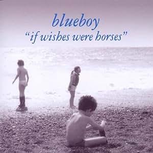 If Wishes Were Horses (Incl. 11 bonus tracks)