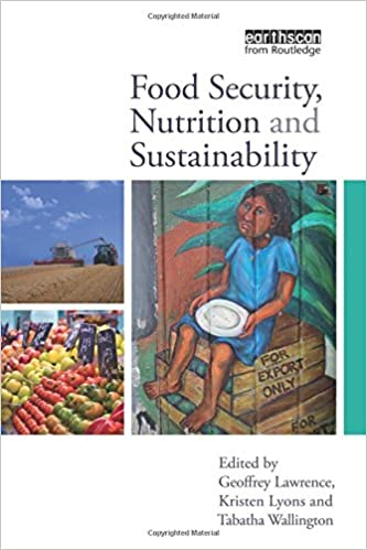 Food security nutrition and sustainability geoffrey lawrence food security nutrition and sustainability 1st edition fandeluxe Images