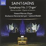 Saint-Saëns: Symphony No. 3 'Organ Symphony', Danse Macabre, Cyprès et Lauriers