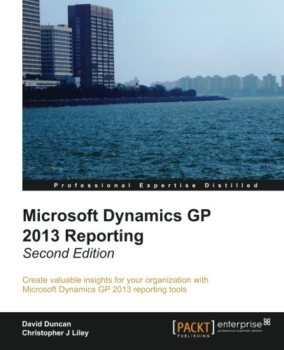 Microsoft Dynamics GP 2013 Reporting, 2nd Edition Front Cover