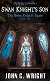 Swan Knight's Son: The Green Knight's Squire Book One (Moth & Cobweb 1)