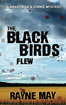 The Black Birds Flew (English Edition) por [May, Rayne]