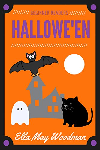 Halloween for Beginner Readers: The Cat, the Rat, and the Bat in the Hat (Seasonal Easy Readers for Beginner Readers Book 1) ()