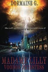 Madame Lilly, Voodoo Priestess (Volume 1)