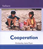 Cooperation, Kimberley Jane Pryor, 0761431241
