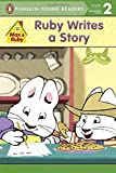 Ruby Writes a Story (Max and Ruby)