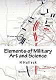 Elements of Military Art and Science, H. Halleck, 1481861921