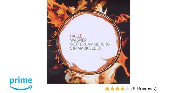 Wagner Elder Halle Orchestra Wagner Gotterdammerung Amazon