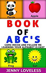 Children's Books: Book of ABC's (An Educational Learning Book About the Alphabet) Kid's Concept Picture Books for Babies,Toddlers at Potty Training Age, ... to Beginner Readers (English Edition)