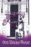 Southern Tears of Karma