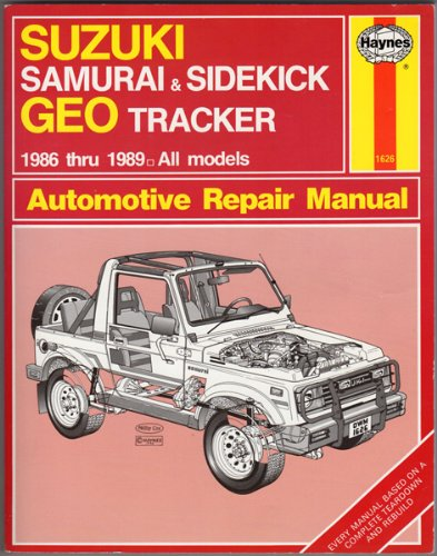 Suzuki Samurai/Sidekick and Geo Tracker Automotive Repair Manual - Suzuki Sidekick Repair Manual