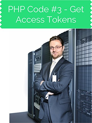 PHP Code #3 Get Access Tokens