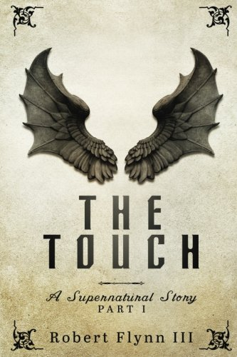 the-touch-a-supernatural-story-part-i