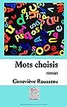 Mots choisis: roman par Rousseau