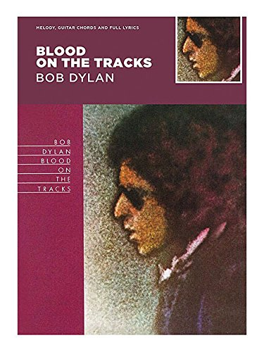 Download Bob Dylan - Blood on the Tracks (Classic Albums) pdf