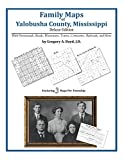 Family Maps of Yalobusha County, Mississippi by Gregory A. Boyd front cover