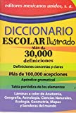 img - for Diccionario escolar ilustrado. M s de 30, 000 definiciones. (Spanish Edition) book / textbook / text book