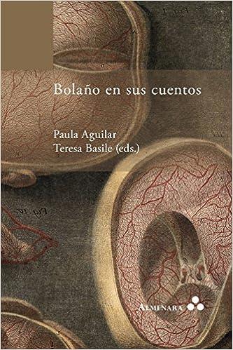READ Bolaño En Sus Cuentos (Spanish Edition). Girls Potenza NASBA Report exito
