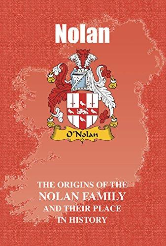 Nolan Mini (Nolan (Irish Name Mini-Books): The origins of the family name Nolan and their place in history (Irish Name Mini Books))