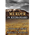 Murder on Kilimanjaro: A Summit Murder Mystery