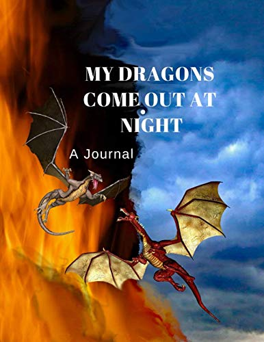 My Dragons Come Out At Night: A Journal for $<!--$8.95-->