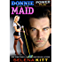 Donnie and the Maid (Power Play)