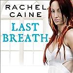 Last Breath: Morganville Vampires, Book 11   Rachel Caine
