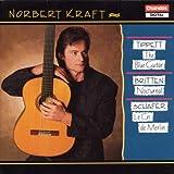 Michael Tippett: The Blue Guitar, Sonata for Solo Guitar / Benjamin Britten: Nocturnal, after John Dowland, Op. 70 / R. Murray Schafer: Le Cri de Merlin - Norbert Kraft, Guitar