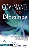 Covenants and Blessings, Andrew Murray, 0883687488
