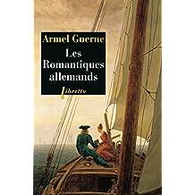Les Romantiques allemands (Littérature étrangère t. 177) (French Edition)