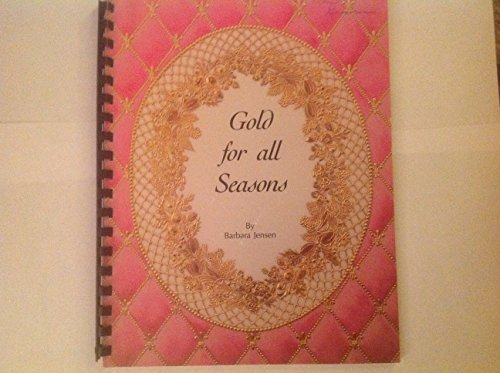 Gold for All Seasons - Painting Porcelain ()