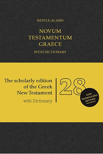 Novum Testamentum Graece With Dictionary: Nestle-Aland (Ancient Greek Edition) by German Bible Society