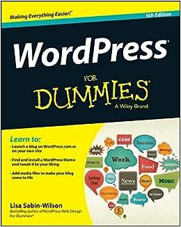 WordPress For Dummies: Amazon.es: Lisa Sabin-Wilson: Libros en idiomas extranjeros