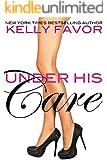 Under His Care (For His Pleasure, Book 22)