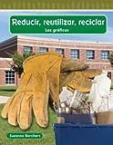 Reducir, Reutilizar, Reciclar, Suzanne Barchers, 1433327511