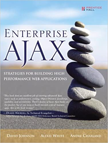 Enterprise AJAX -- Strategies For Building High Performance Web Applications