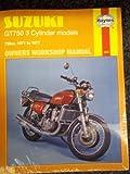Suzuki Gt 750 3 Cylinder Models 1971-1977 (Owners Workshop Manuals Series, No 302) by Jeff Clew (1976-09-03)