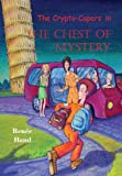 The Crypto Capers in the Chest of Mystery, Renee Hand, 0878393943