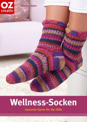 Wellness-Socken. Gesunde Garne für die Füße