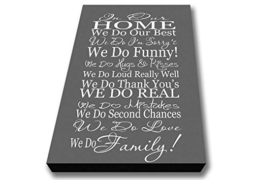 Quotes In Our Home We Do Family Grey Canvas Art Prints - Small 14 x 20 inches Living Colors