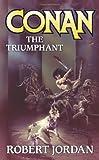 Conan the Triumphant, Robert Jordan, 0765350653