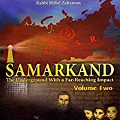 Samarkand: The Underground with a Far-Reaching Impact, Volume Two | Hillel Zaltzman