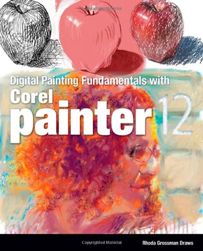 Digital Painting Fundamentals with Corel Painter 12 for sale  Delivered anywhere in USA