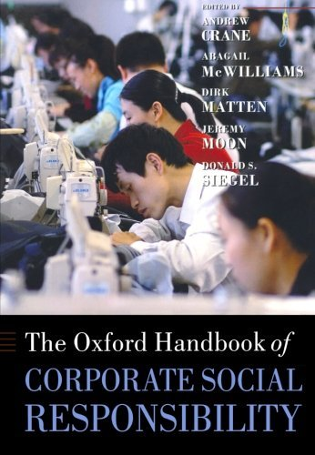The Oxford Handbook of Corporate Social Responsibility (Oxford Handbooks in Business and Management) (2009) (The Oxford Handbook Of Corporate Social Responsibility)