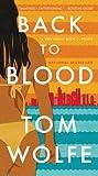 Download Back to Blood: A Novel in PDF ePUB Free Online