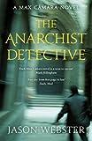 The Anarchist Detective: (Max Cámara 3)
